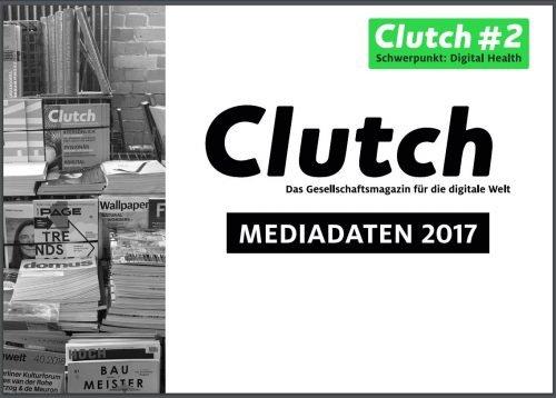 Clutch Mediadaten 2017